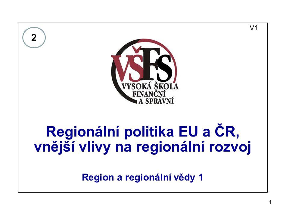 Regionální politika EU a ČR, vnější vlivy na regionální rozvoj