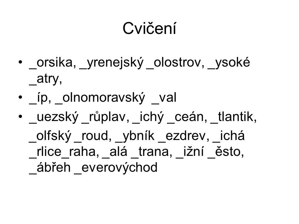 Cvičení _orsika, _yrenejský _olostrov, _ysoké _atry,