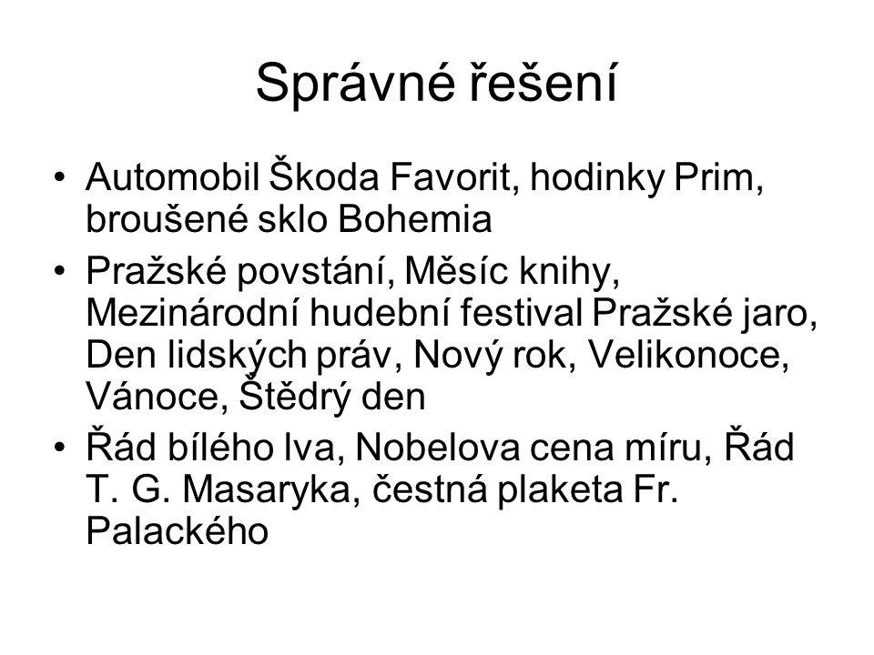 Správné řešení Automobil Škoda Favorit, hodinky Prim, broušené sklo Bohemia.