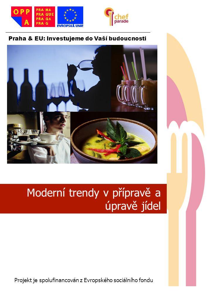 Moderní trendy v přípravě a úpravě jídel