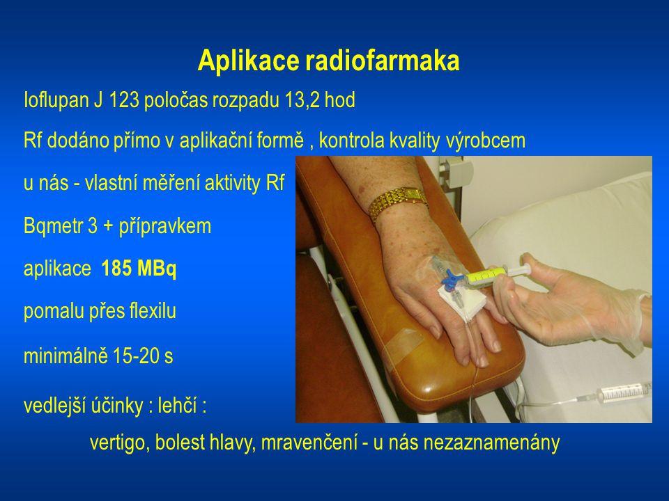 Aplikace radiofarmaka