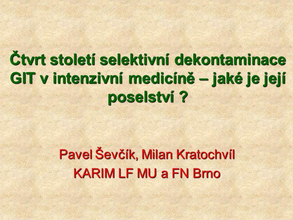 Pavel Ševčík, Milan Kratochvíl KARIM LF MU a FN Brno