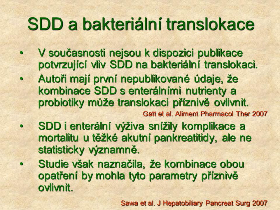 SDD a bakteriální translokace