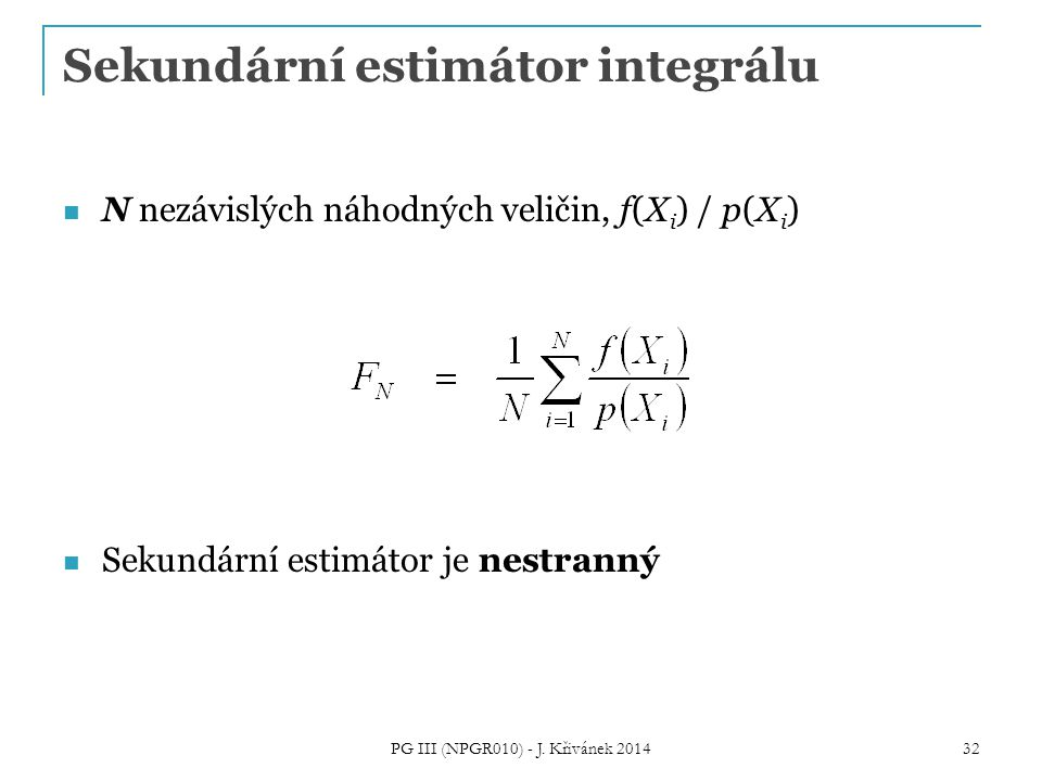Sekundární estimátor integrálu