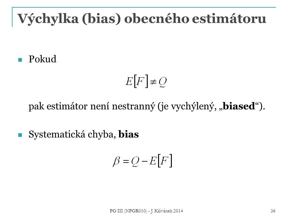 Výchylka (bias) obecného estimátoru