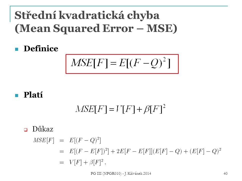 Střední kvadratická chyba (Mean Squared Error – MSE)