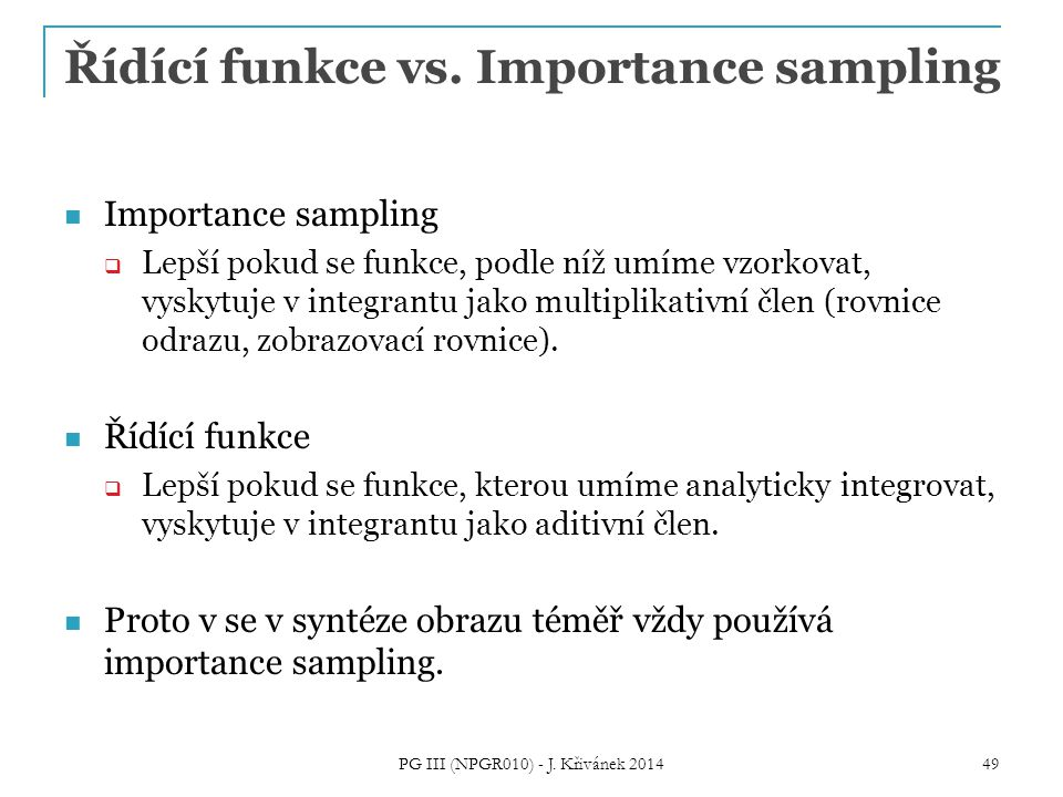 Řídící funkce vs. Importance sampling
