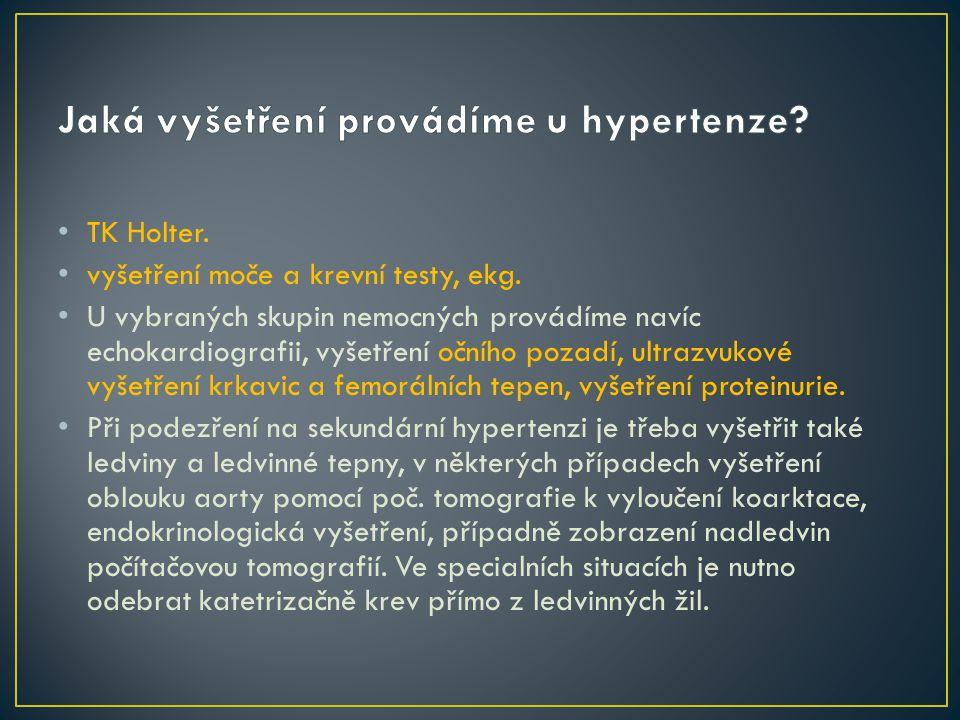 Jaká vyšetření provádíme u hypertenze