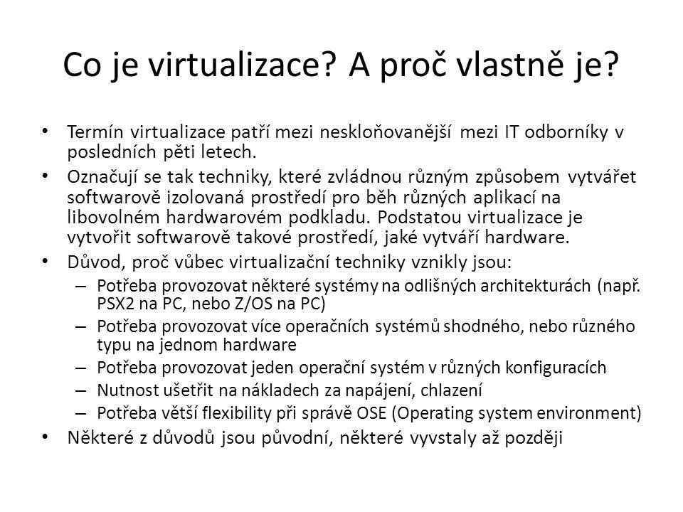 Co je virtualizace A proč vlastně je