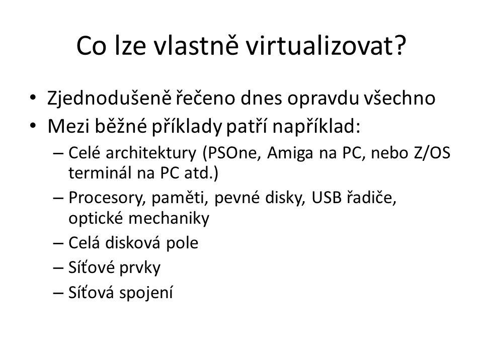 Co lze vlastně virtualizovat