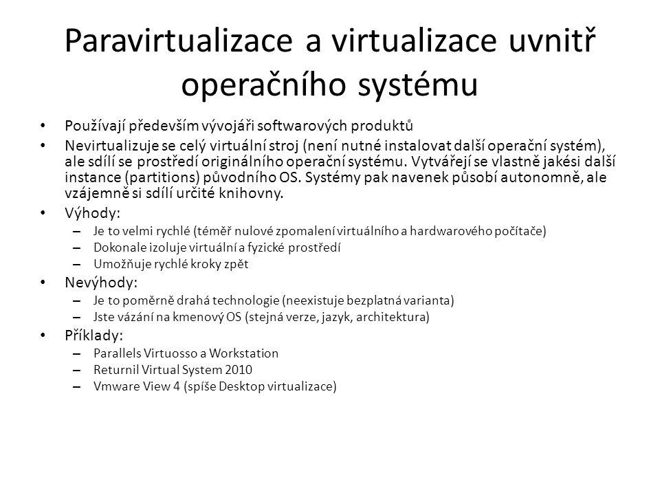 Paravirtualizace a virtualizace uvnitř operačního systému