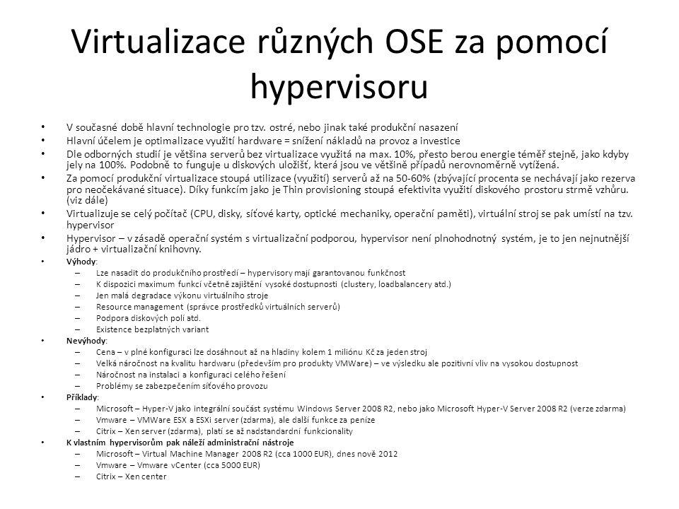 Virtualizace různých OSE za pomocí hypervisoru