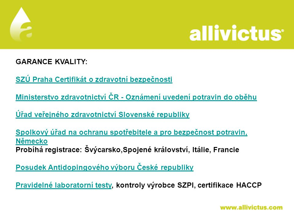 ALLIVICTUS léčivo pro vyvolené GARANCE KVALITY: