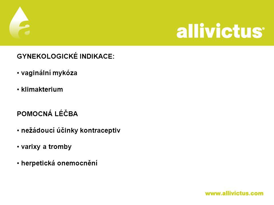 ALLIVICTUS léčivo pro vyvolené GYNEKOLOGICKÉ INDIKACE: