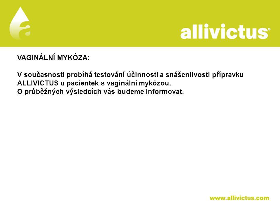 ALLIVICTUS léčivo pro vyvolené VAGINÁLNÍ MYKÓZA: