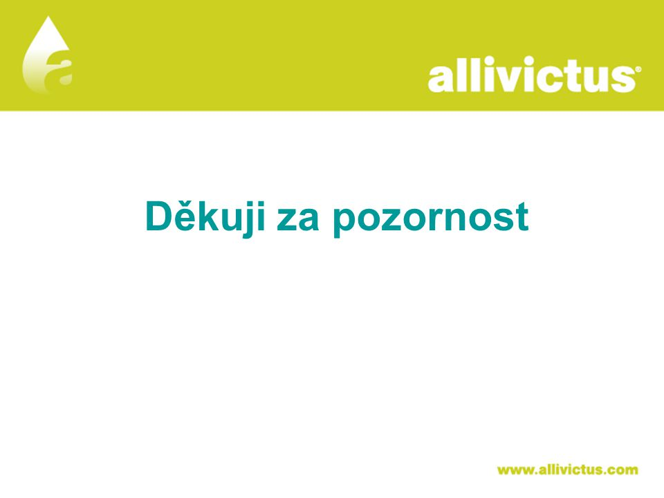 Děkuji za pozornost ALLIVICTUS léčivo pro vyvolené