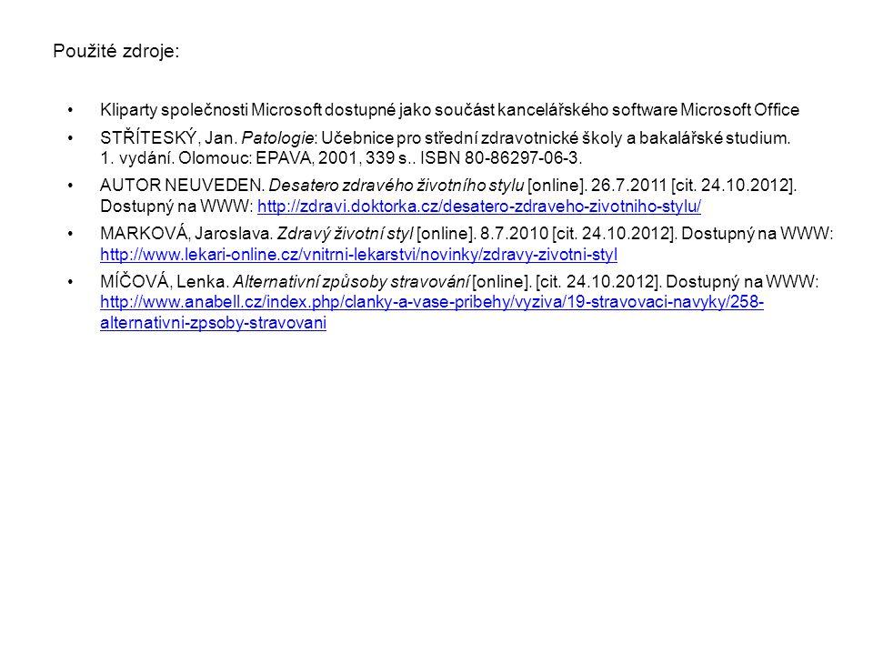 Použité zdroje: Kliparty společnosti Microsoft dostupné jako součást kancelářského software Microsoft Office.