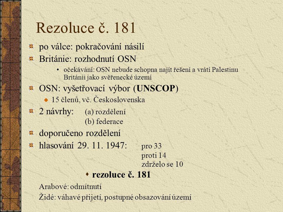 Rezoluce č. 181 po válce: pokračování násilí Británie: rozhodnutí OSN