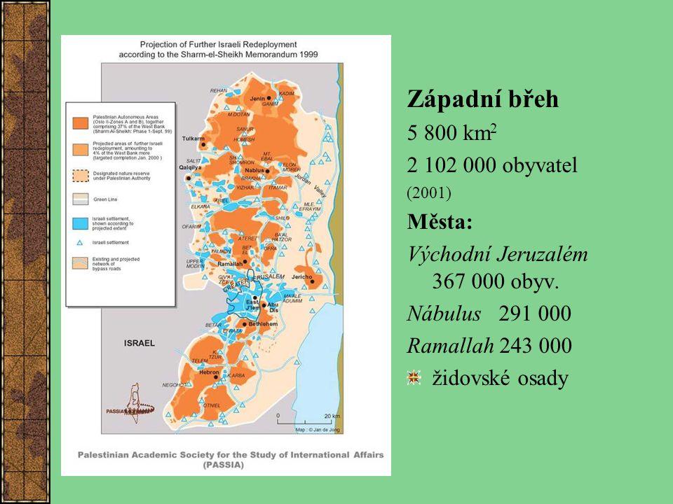 Západní břeh 5 800 km2 2 102 000 obyvatel Města:
