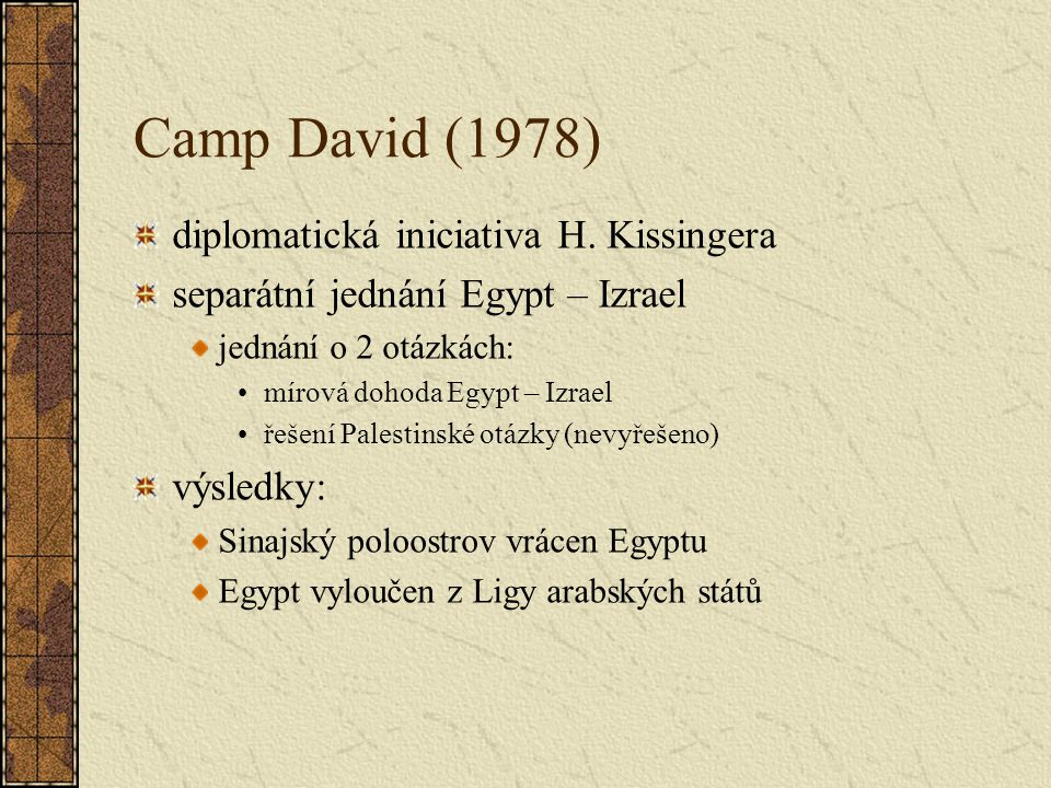 Camp David (1978) diplomatická iniciativa H. Kissingera