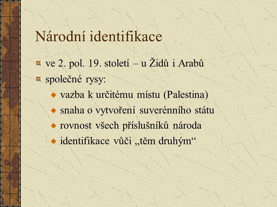 Národní identifikace ve 2. pol. 19. století – u Židů i Arabů