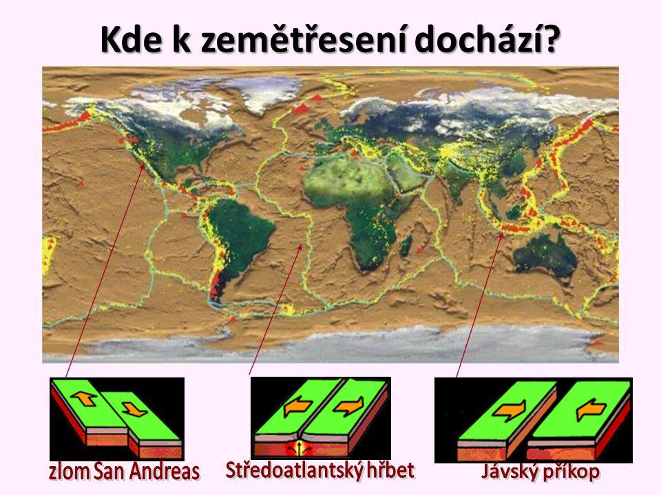 Kde k zemětřesení dochází
