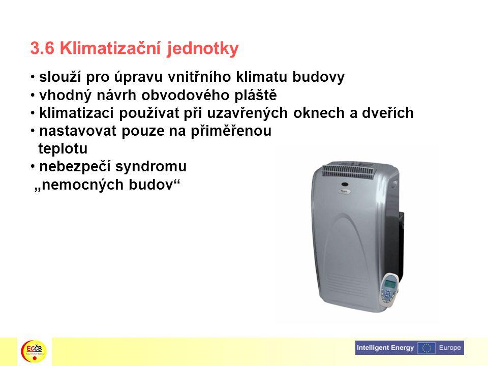 3.6 Klimatizační jednotky
