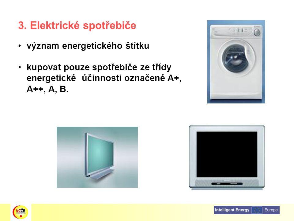 3. Elektrické spotřebiče