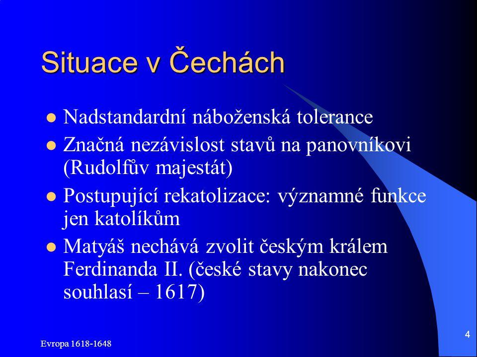 Situace v Čechách Nadstandardní náboženská tolerance
