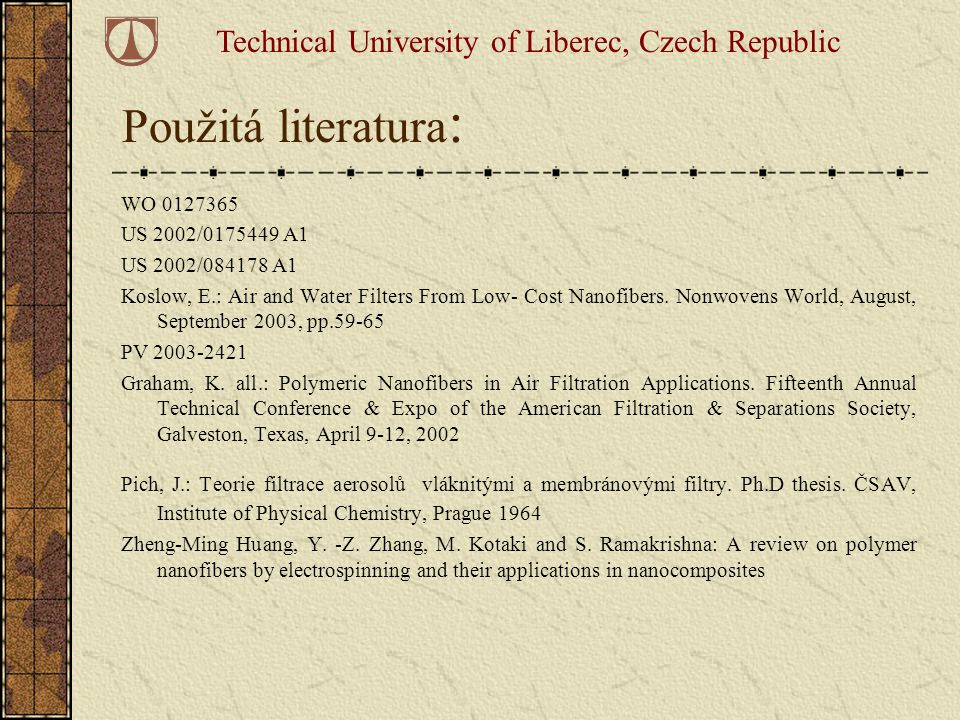 Technical University of Liberec, Czech Republic