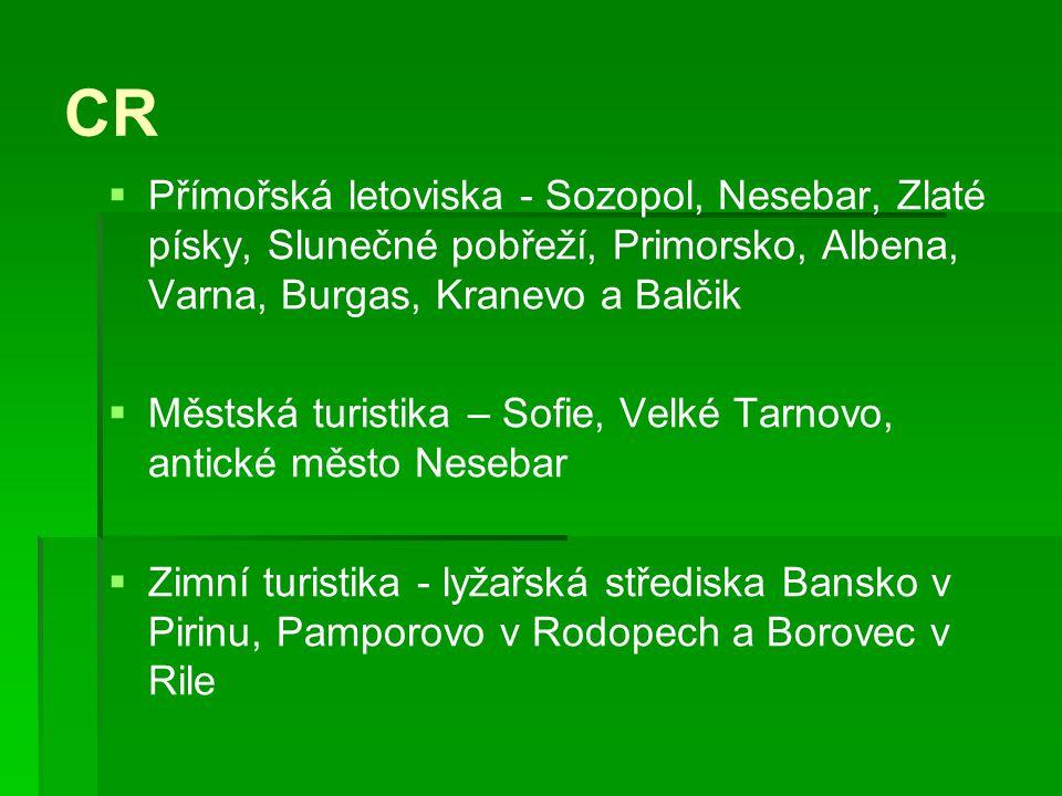 CR Přímořská letoviska - Sozopol, Nesebar, Zlaté písky, Slunečné pobřeží, Primorsko, Albena, Varna, Burgas, Kranevo a Balčik.