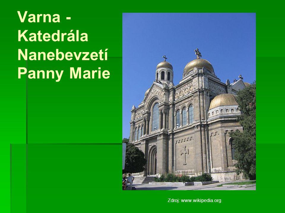 Varna - Katedrála Nanebevzetí Panny Marie