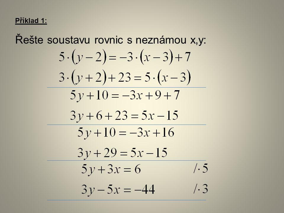 Řešte soustavu rovnic s neznámou x,y: