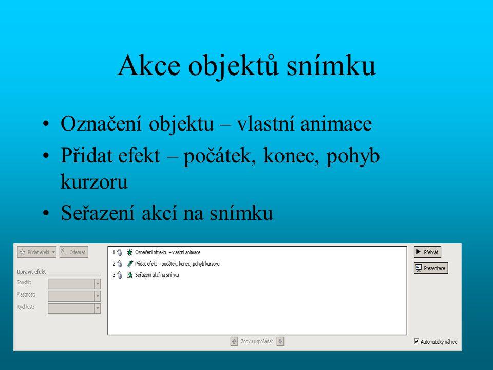 Akce objektů snímku Označení objektu – vlastní animace