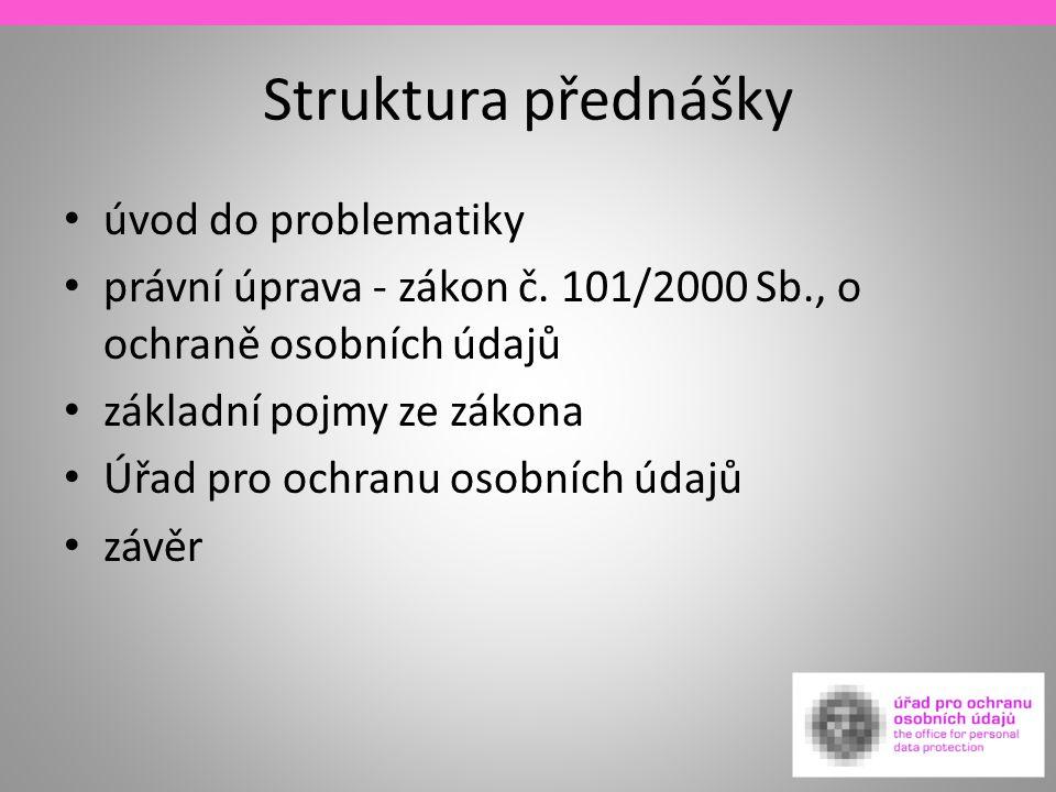 Struktura přednášky úvod do problematiky
