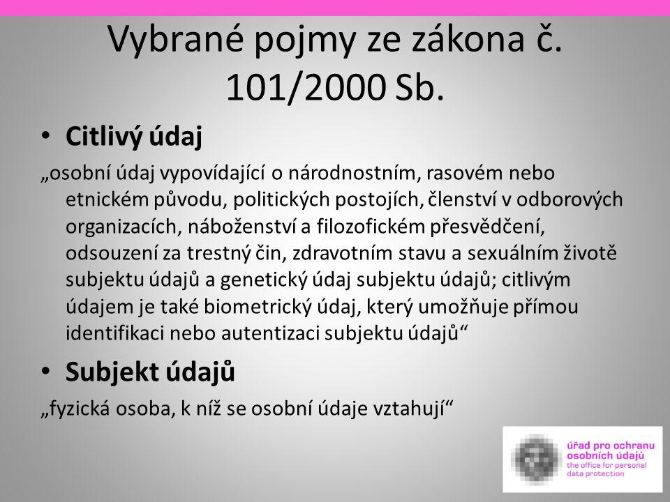Vybrané pojmy ze zákona č. 101/2000 Sb.