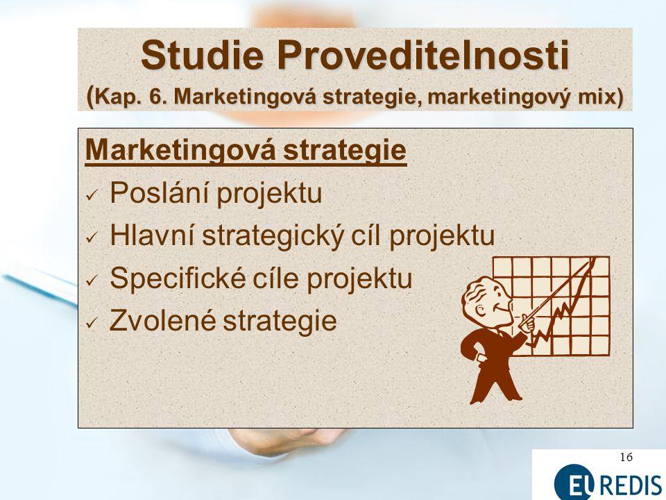 Studie Proveditelnosti (Kap. 6