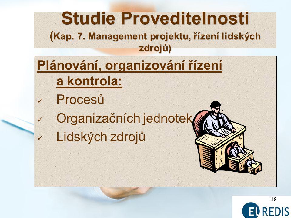 Studie Proveditelnosti (Kap. 7