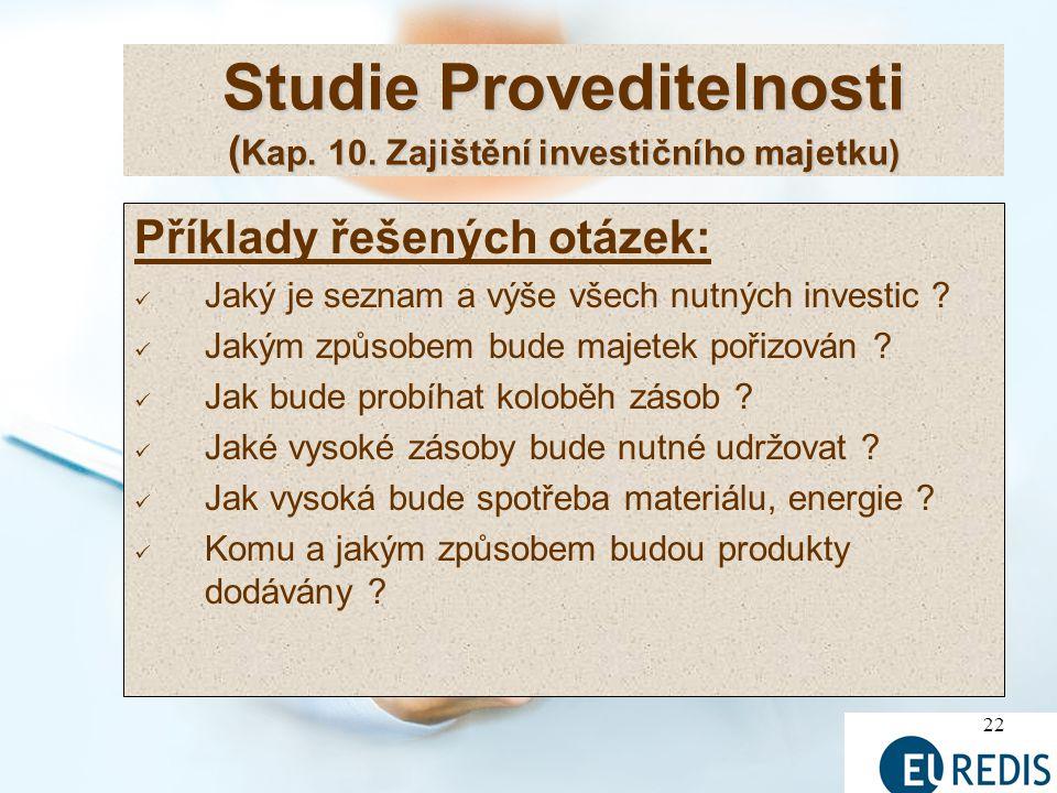 Studie Proveditelnosti (Kap. 10. Zajištění investičního majetku)