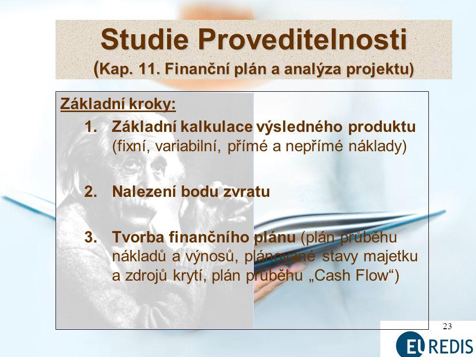 Studie Proveditelnosti (Kap. 11. Finanční plán a analýza projektu)
