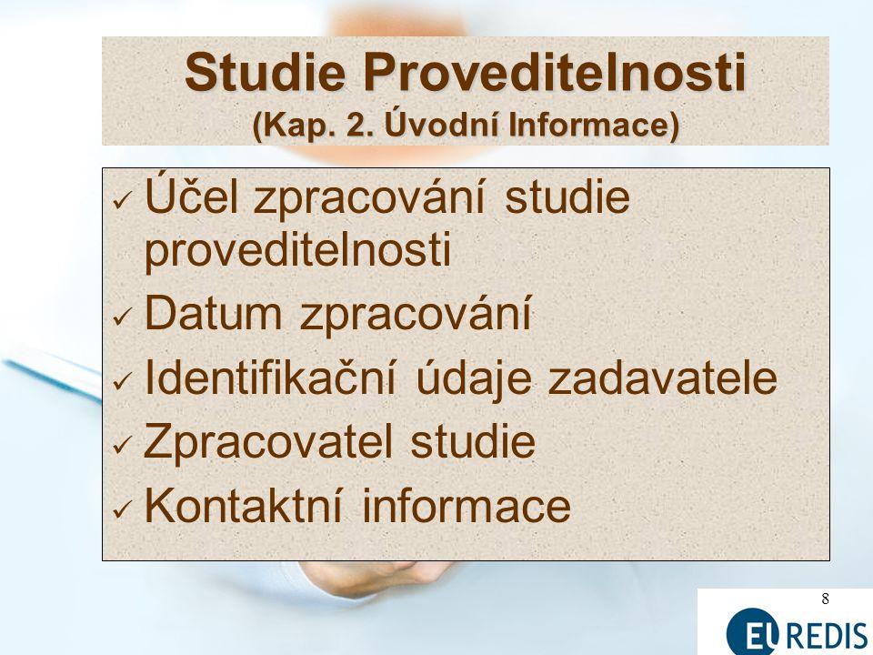 Studie Proveditelnosti (Kap. 2. Úvodní Informace)