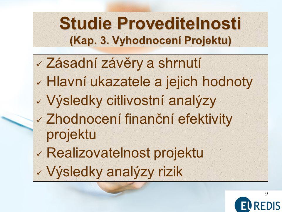 Studie Proveditelnosti (Kap. 3. Vyhodnocení Projektu)