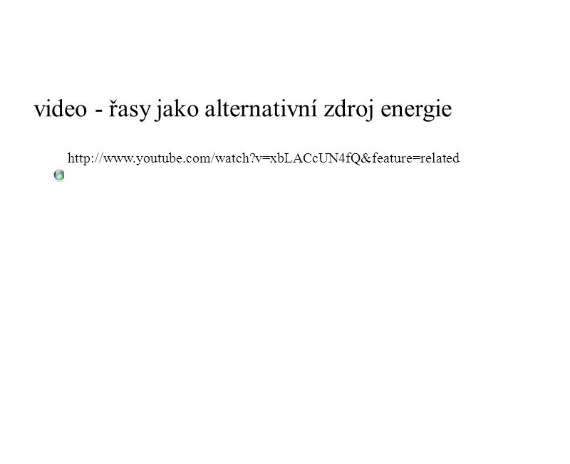 video - řasy jako alternativní zdroj energie
