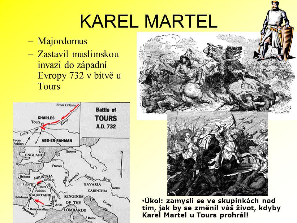 KAREL MARTEL Majordomus