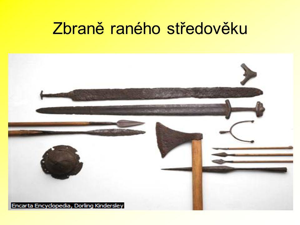 Zbraně raného středověku