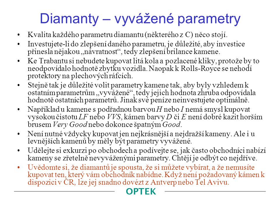 Diamanty – vyvážené parametry