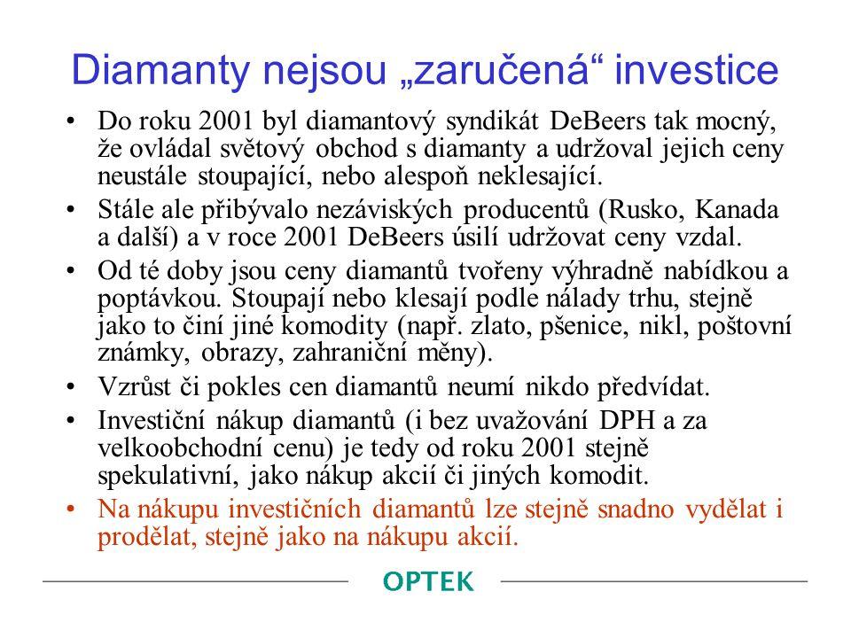 """Diamanty nejsou """"zaručená investice"""