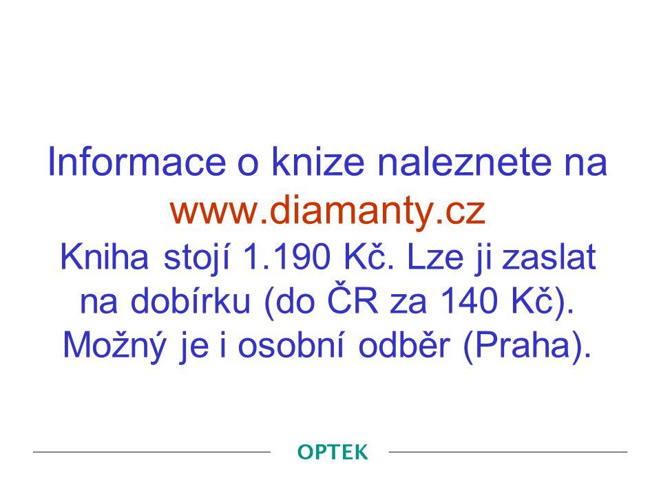 Informace o knize naleznete na www. diamanty. cz Kniha stojí 1. 190 Kč