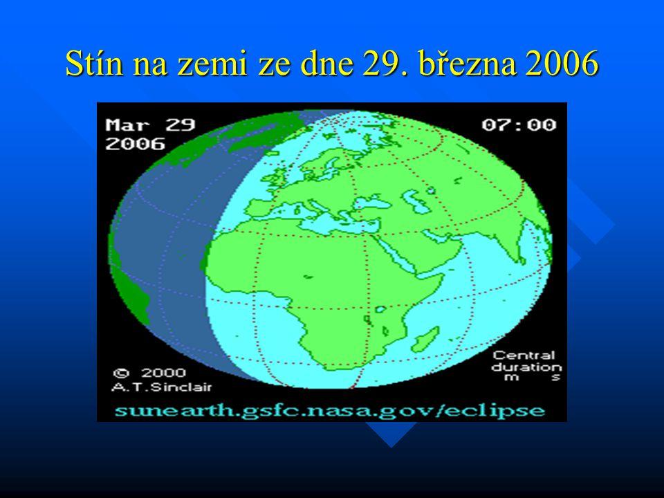 Stín na zemi ze dne 29. března 2006