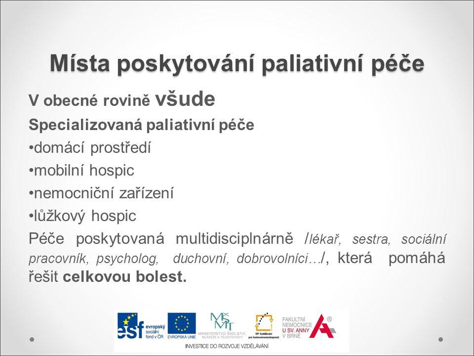 Místa poskytování paliativní péče